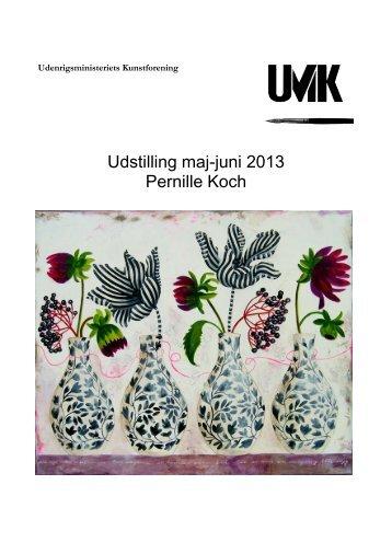 Katalog for Pernille Kochs udstilling - Udenrigsministeriet