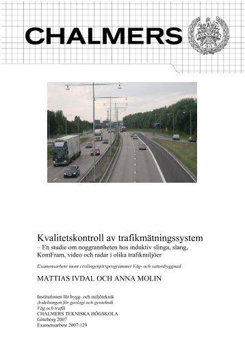 Kvalitetskontroll av trafikmätningssystem - Chalmers tekniska högskola