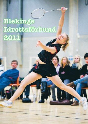 Blekinge Idrottsförbunds verksamhetsberättelse 2011 - IdrottOnline ...
