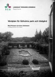 Vårdplan för Göholms park och trädgård - Epsilon Open Archive - SLU