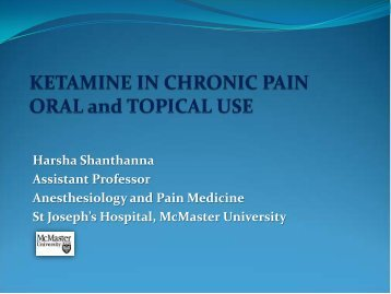 Ketamine in Chronic Pain - McMaster University