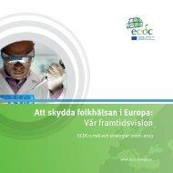 Att skydda folkhälsan i Europa: Vår framtidsvision