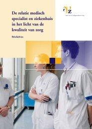Relatie medisch specialist en ziekenhuis in het licht van de kwaliteit ...