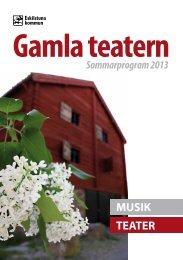 Gamla Teaterns program sommaren 2013