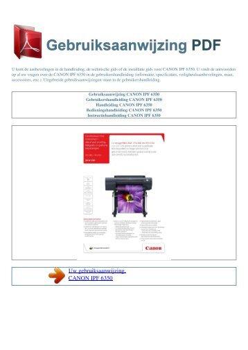 Gebruiksaanwijzing CANON IPF 6350 - GEBRUIKSAANWIJZING PDF