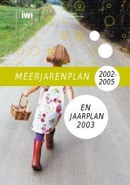 Meerjarenplan 2002 - 2005 en Jaarplan 2003