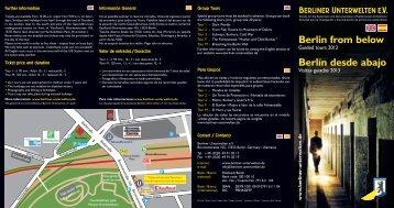 Folleto informativo visitas guiadas 2013 - Berliner Unterwelten eV