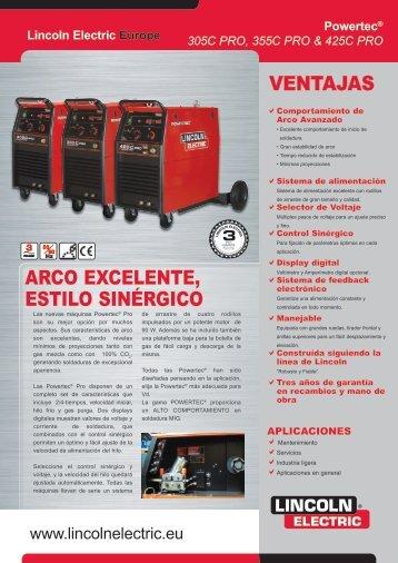 VENTAJAS ARCo EXCELENTE, ESTiLo SiNÉRGiCo - Lincoln Electric