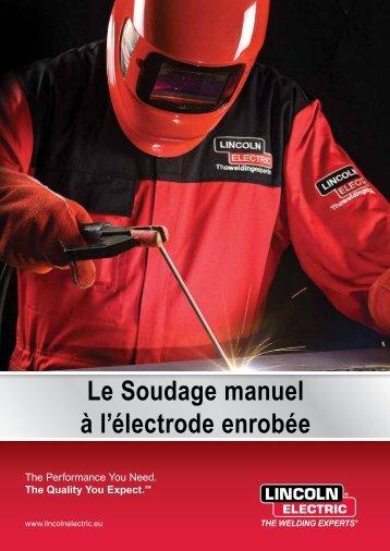 Le Soudage manuel à l'électrode enrobée - Lincoln Electric