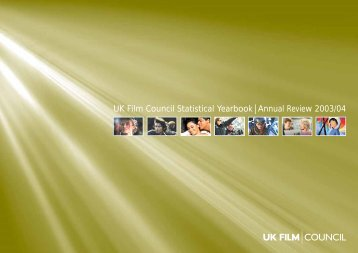 UK Film Council Statistical Yearbook Annual Review 2003/04 - BFI