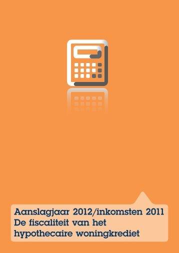 Aanslagjaar 2012/inkomsten 2011 De fiscaliteit van het ...