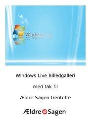 Billedbehandling med Windows Live Billedgalleri - Ældre Sagen