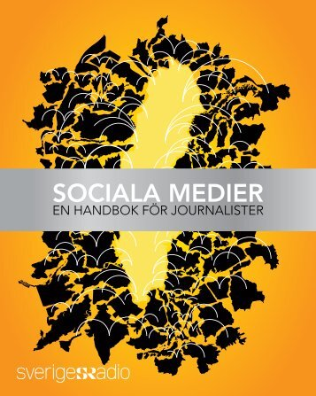 Handbok i Sociala medier - Sveriges Radio