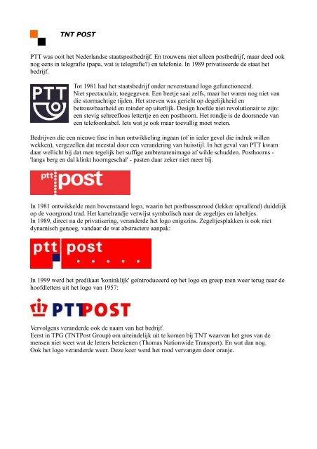 TNT POST PTT was ooit het Nederlandse staatspostbedrijf. En ...