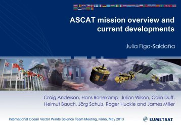 ASCAT mission overview and current developments