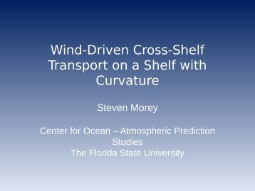Wind-Driven Cross-Shelf Transport on a Shelf - Center for Ocean ...