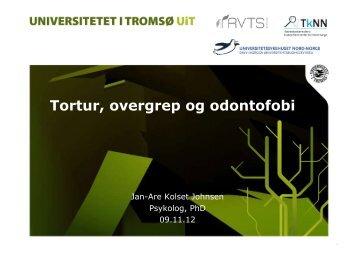 Tortur, overgrep og odontofobi - Ansatte