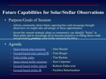 Future Capabilities for Solar/Stellar Observations - Cool Stars 12 ...