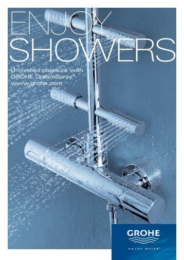 Unrivalled pleasure with GROHE DreamSpray® www.grohe.com