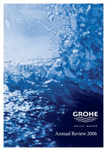 Annual Review 2006 - Grohe