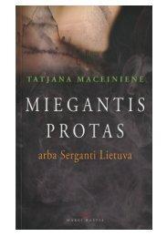 MIEGANTIS PROTAS, arba Serganti Lietuva - Maceina.lt