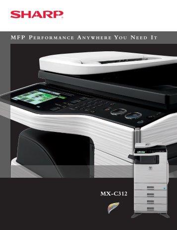 MX-C312 Brochure - Sharp Electronics