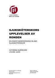 sjuksköterskors upplevelser av ronden - Malmö högskola