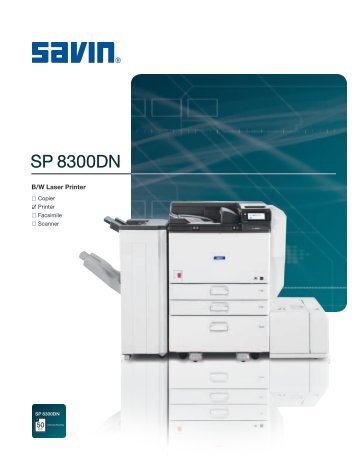 Product brochure for SP 8300DN - Savin Corporation