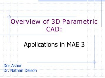 Overview of 3D CAD Lecture - MAELabs UCSD