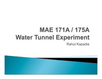Water Tunnel Experiment Procedure Lecture - MAELabs UCSD