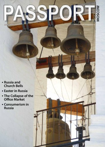 MOSCOW Russia and Church Bells Easter in Russia - Passport ...