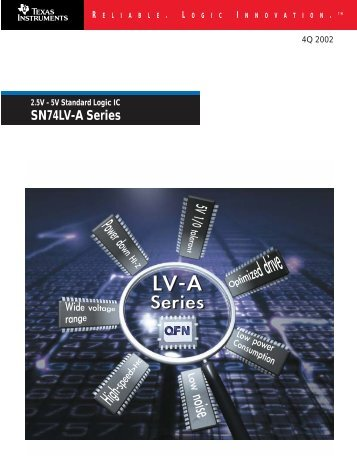 2.5V - 5V Standard Logic: SN74LV-A Series - Texas Instruments