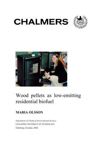 Wood pellets as low-emitting residential biofuel
