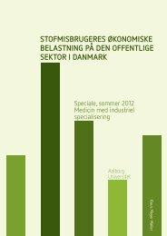 stofmisbrugeres økonomiske belastning på den offentlige sektor i ...