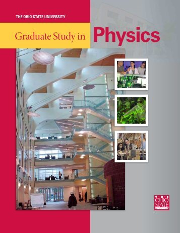 Graduate Study in - Department of Physics - The Ohio State University