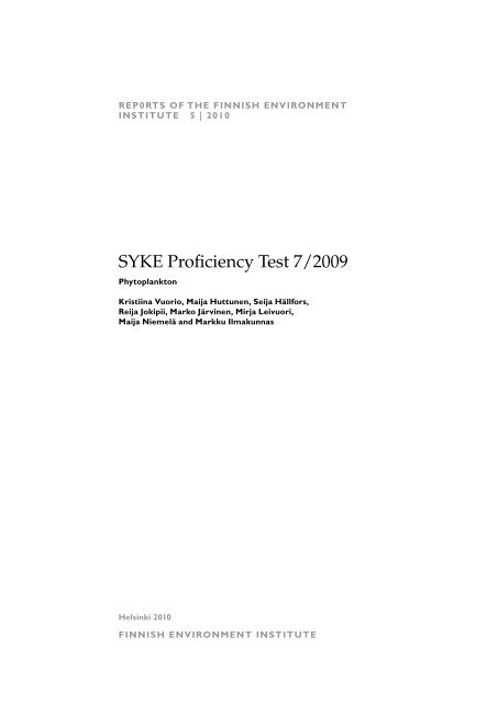 SYKEre 5/2010 syke Proficiency Test 7/2009 - Helda