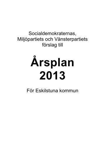 Årsplan 2013 - slutversion - Eskilstuna kommun