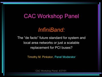 CAC Workshop Panel InfiniBand: