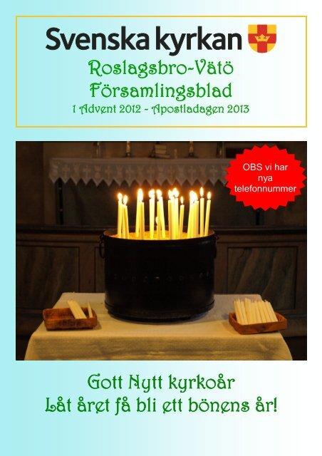 1 Advent 2012 - Apostladagen 2013 - Svenska kyrkan