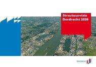 Structuurvisie Dordrecht 2020 - Gemeente Dordrecht