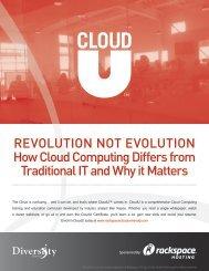 Revolution not evolution How Cloud Computing Differs ... - Rackspace