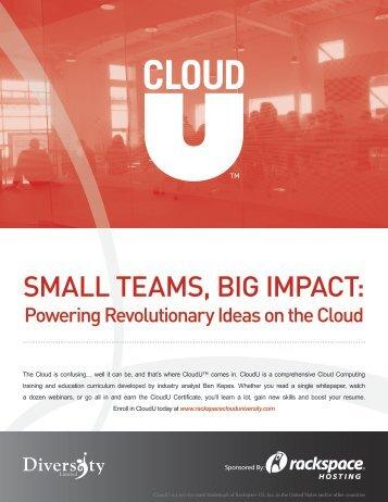 Small Teams, Big Impact: Powering Revolutionary - Rackspace