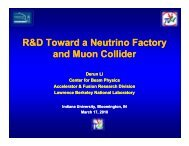 R&D of neutrino factories and muon colliders ... - Indiana University