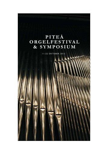 piteå orgelfestival & symposium - Luleå University of Technology ...