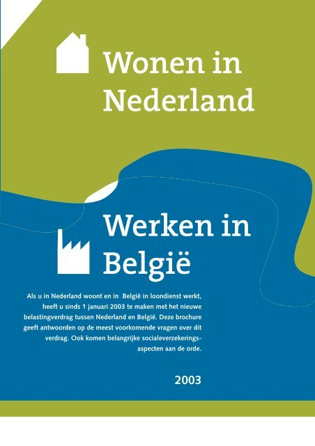 Wonen in Nederland Werken in Belgie - Fiscus.fgov.be