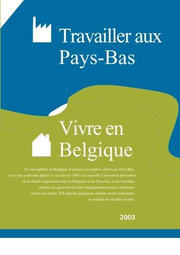 Travailler aux Pays-Bas - Vivre en Belgique - Fiscus.fgov.be
