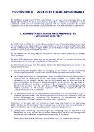 HOOFDSTUK II – 2004 in de Fiscale administraties - Fiscus.fgov.be