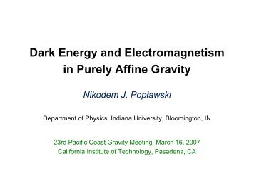 why affine gravity - Department of Physics - Indiana University