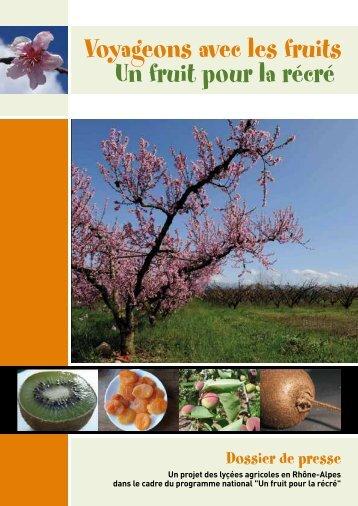 Voyageons avec les fruits Un fruit pour la récré - DRAAF Rhône-Alpes
