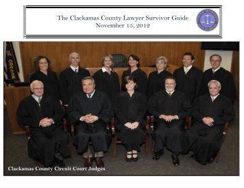The Clackamas County Lawyer Survivor Guide November 15, 2012